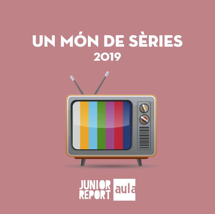 Botó per coneixer l'Unitat Didàctica Un món de sèries de Junior Report Aula