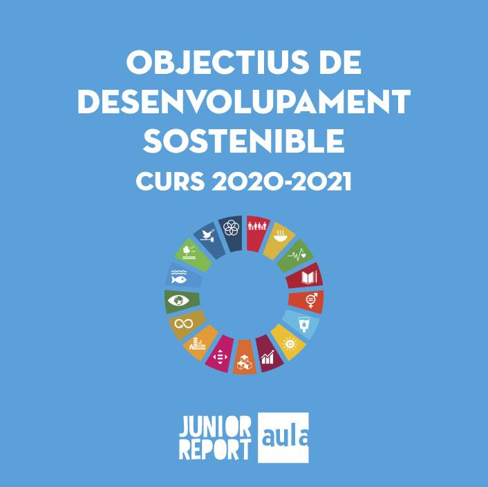 Botó per coneixer l'Unitat Didàctica Objectius de Desenvolupament sostenible curs 2020-2021 de Junior Report Aula