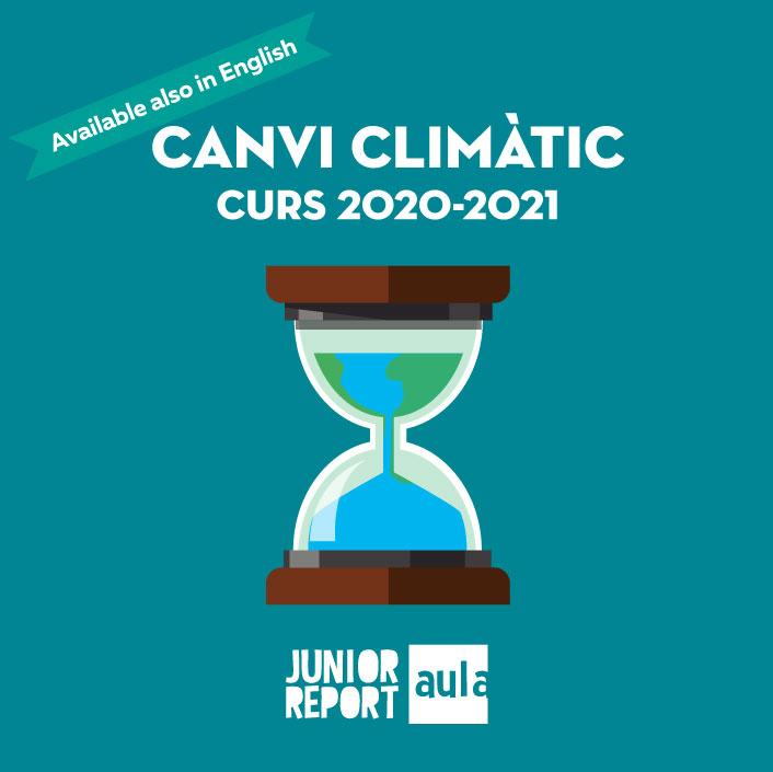 Botó per coneixer l'Unitat Didàctica Canvi Climàtic curs 2020-2021 de Junior Report Aula