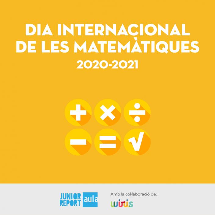Botó per coneixer l'Unitat Didàctica Dia Internacional de les matemàtiques de Junior Report Aula i Wiris